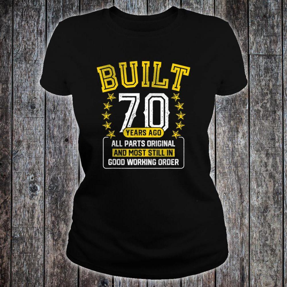 Built Adult 70 Years Old Joke Shirt ladies tee