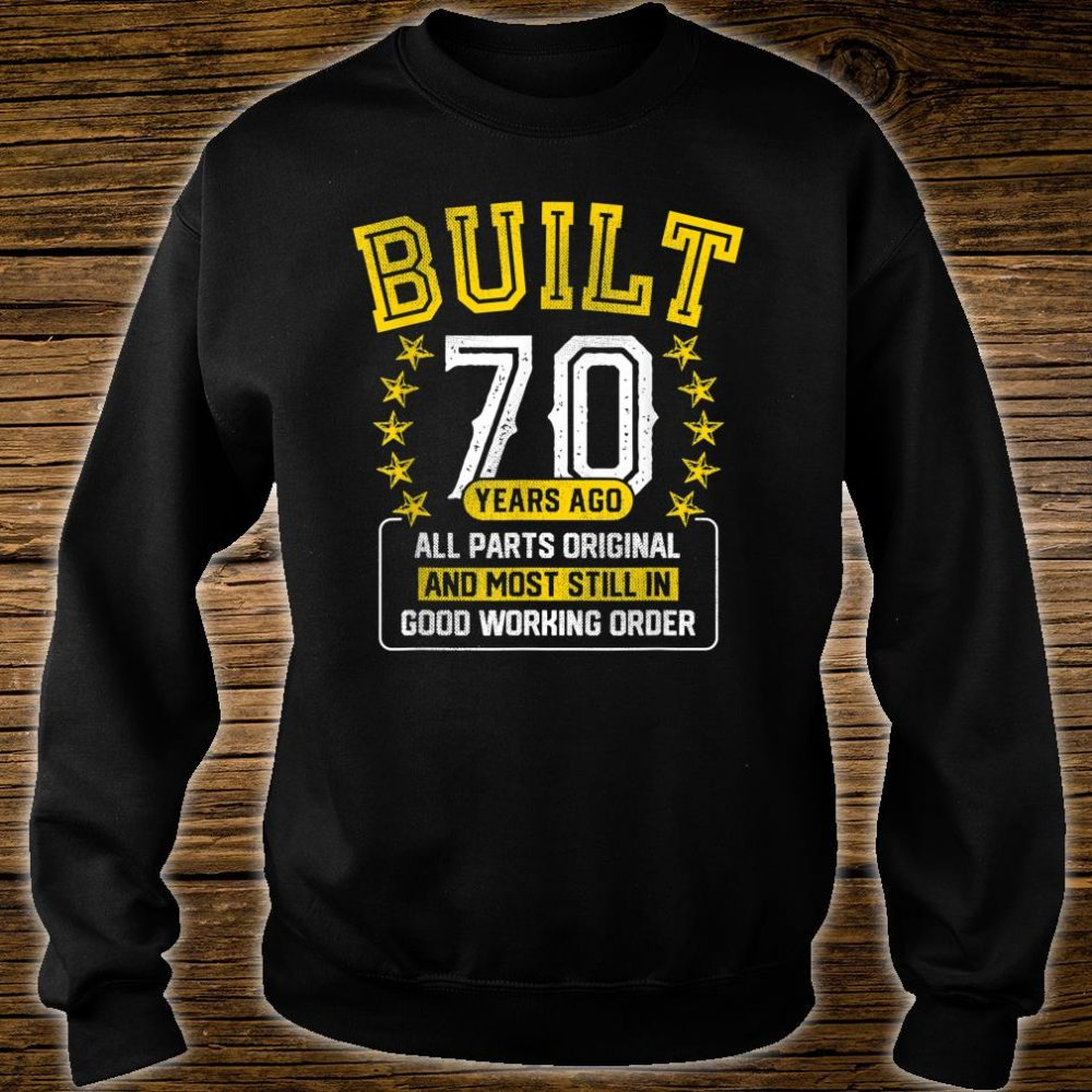 Built Adult 70 Years Old Joke Shirt sweater