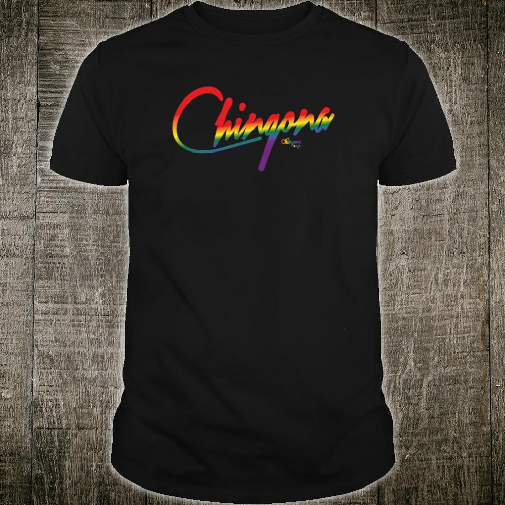 Chingona Pride Shirt