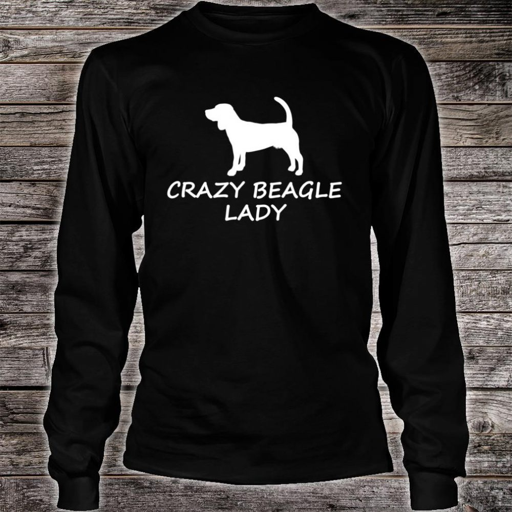 Crazy Beagle Lady Cute Dog Lover Shirt long sleeved