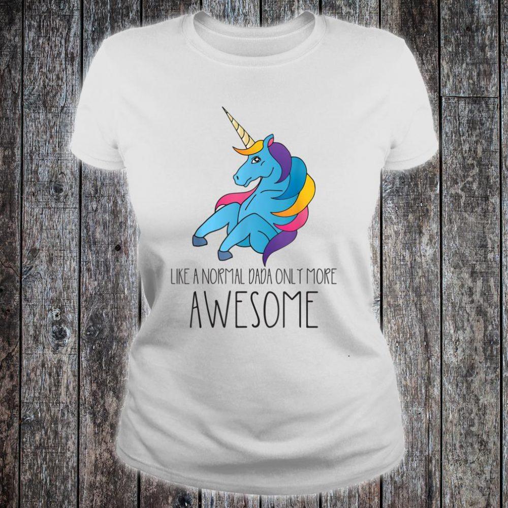 Dadacorn Unicorn Dad and Baby Father Day Papa Him Shirt ladies tee