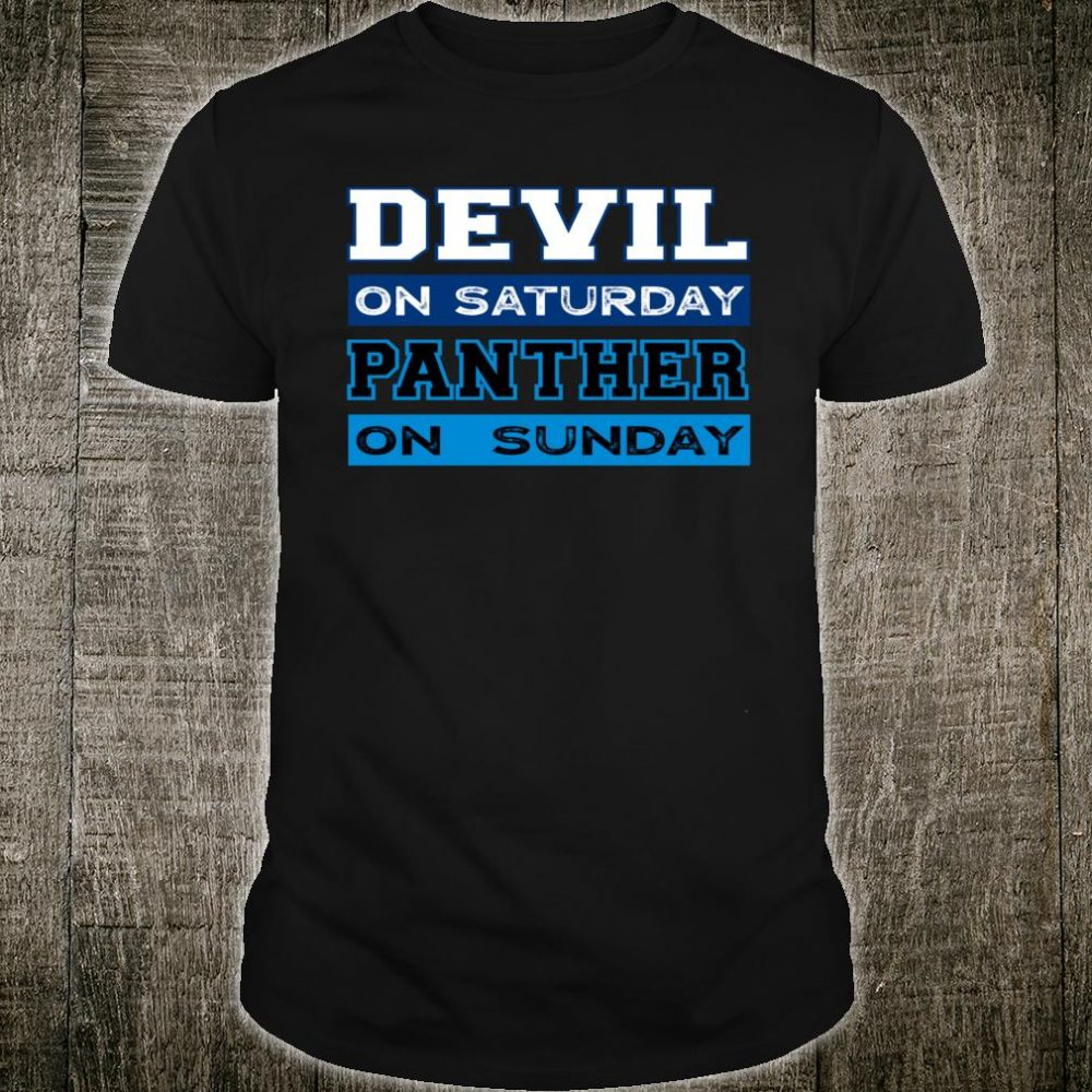 Devil on Saturday Panther on Sunday Carolina Shirt