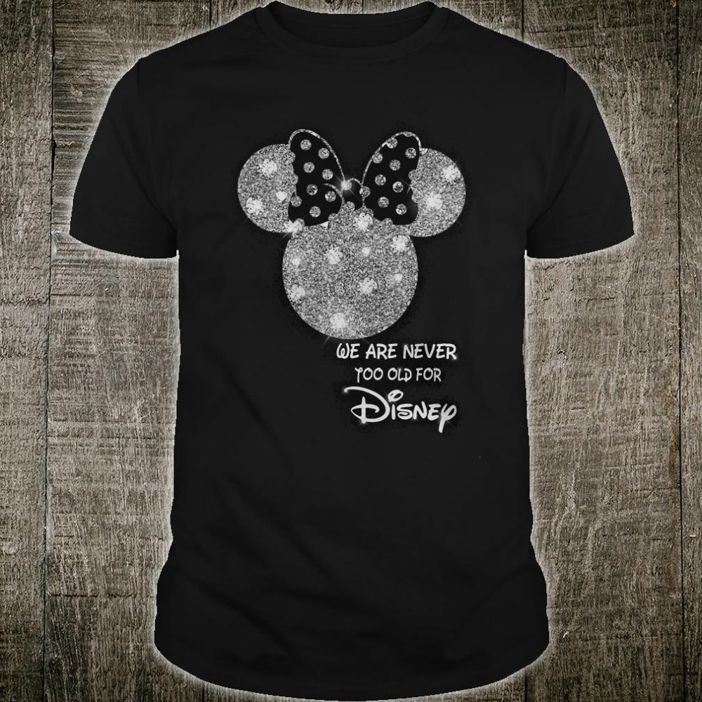 Diamond Mickey Mouse We are never yoo old for disney shirt