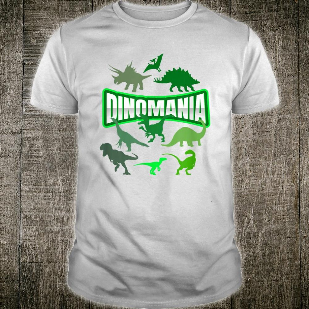 Dino-Mania Cute Cool Dinosaurs Shirt