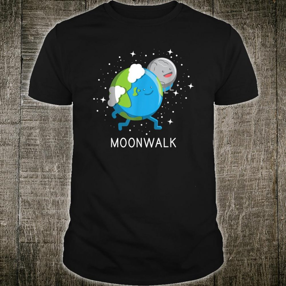 Earth And Moon Moonwalk Space Shirts