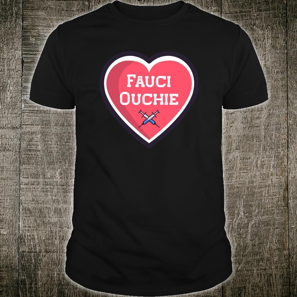 Fauci Ouchie Shirt