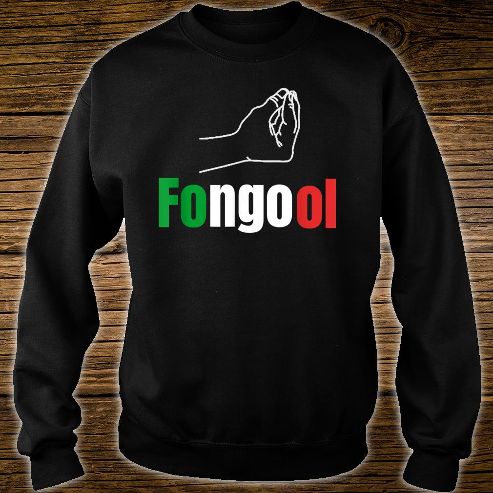 Fongool Words in Italian Quote Italy Shirt sweater