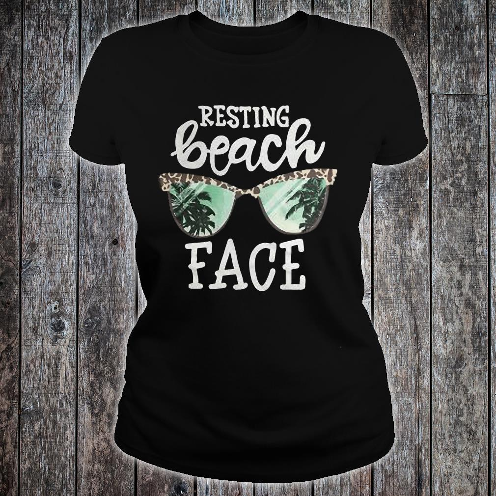Glasses Resting beach face shirt ladies tee
