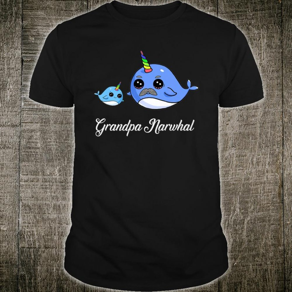Grandpa Narwhal Gift for Grandfathers Shirt