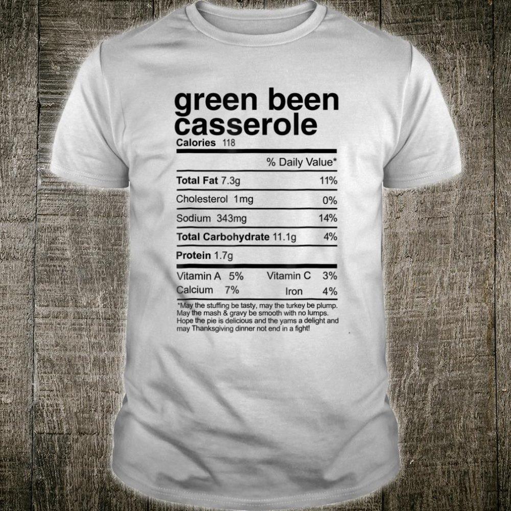 Green Bean Casserole Nutrition Thanksgiving Shirt