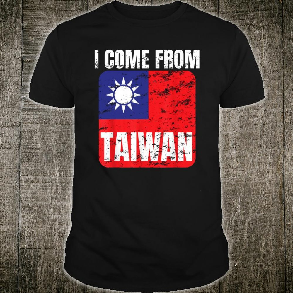 I Come From Taiwan Shirt