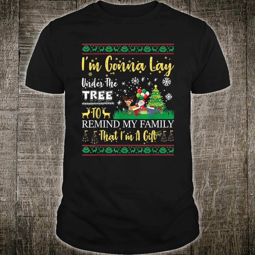 I'm Gonna lay under the tree to remind my family that I'm a Girl Shirt
