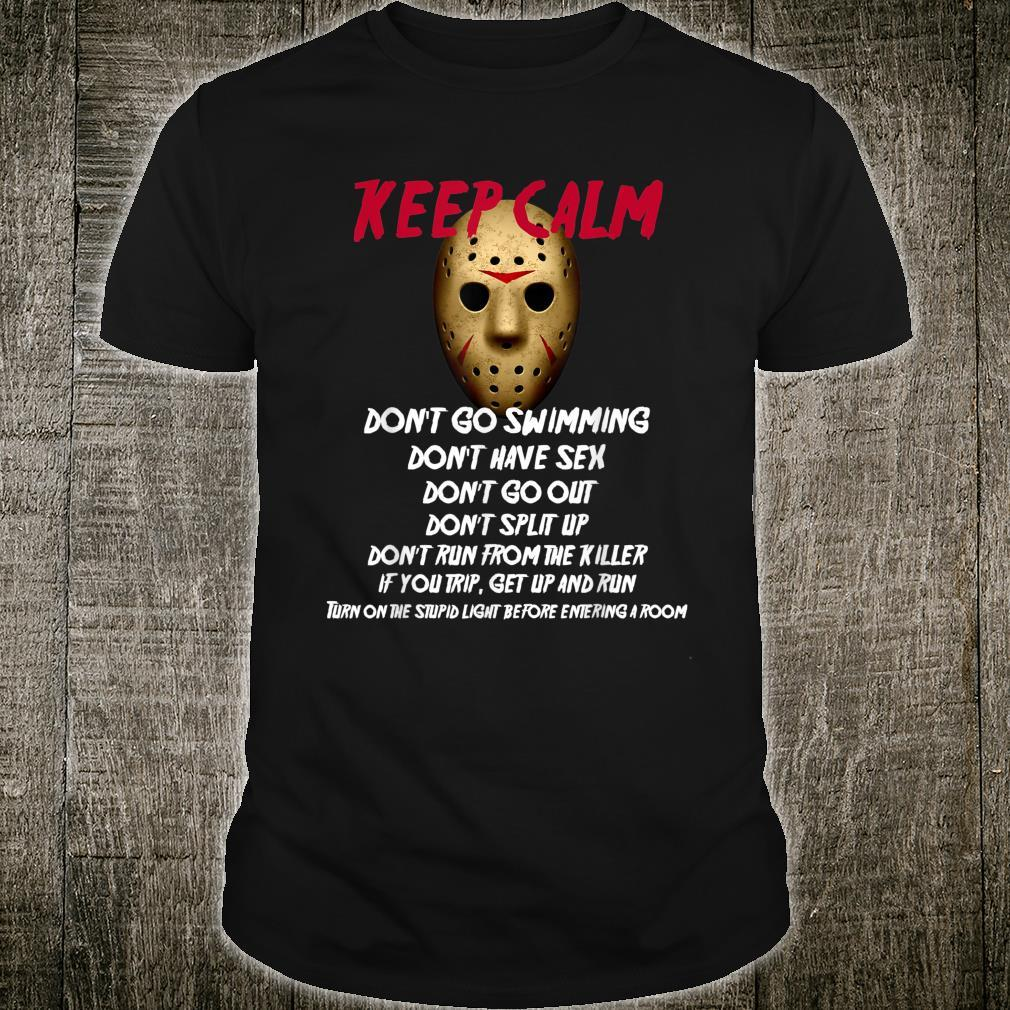 Jason Keep Calm, Horror, Halloween, Trick Or Treat Shirt