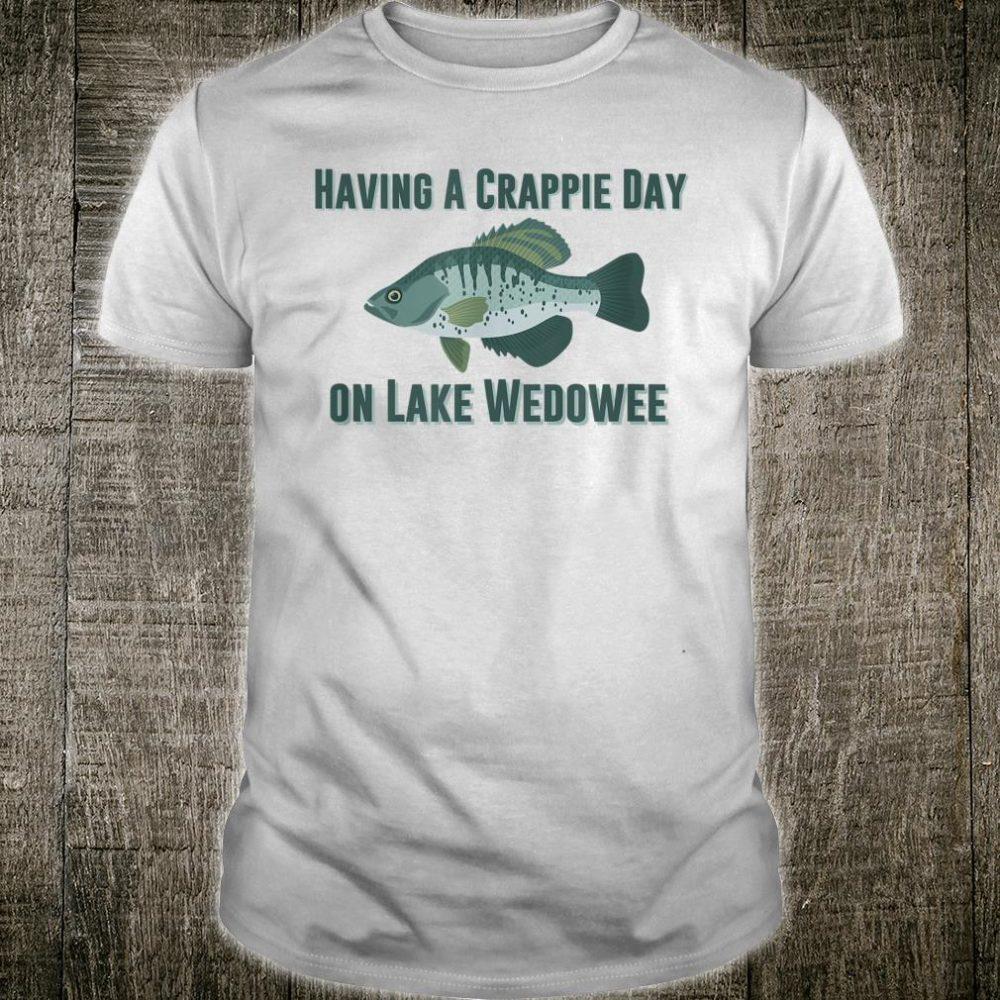 Lake Wedowee Crappie Day Shirt