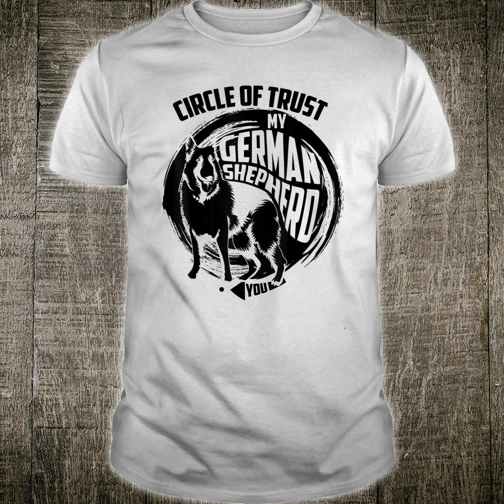 Lovely Circle Of Trust My German Shepherd Shirt