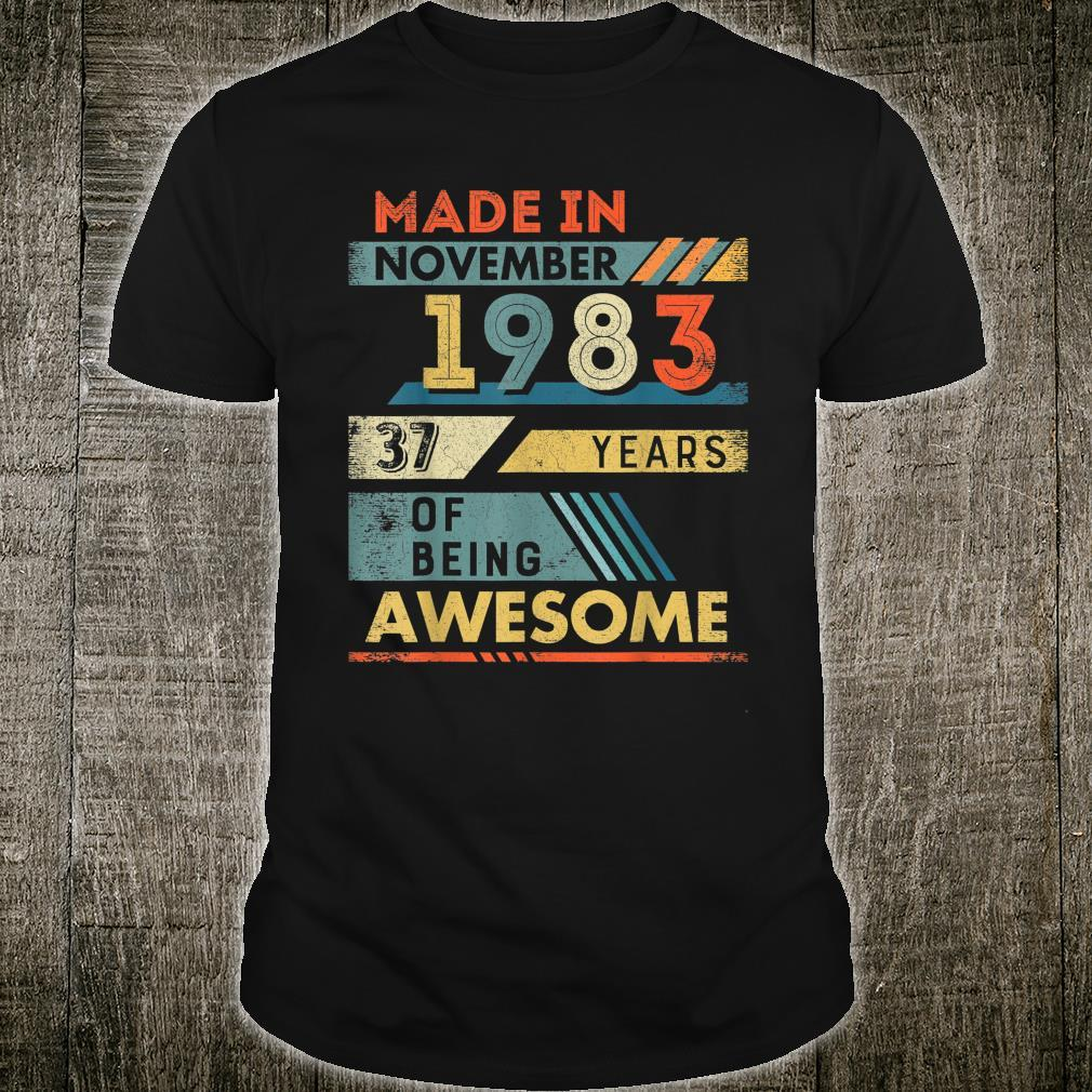 Made in November 1983 37 Years Old 37th Birthday Shirt