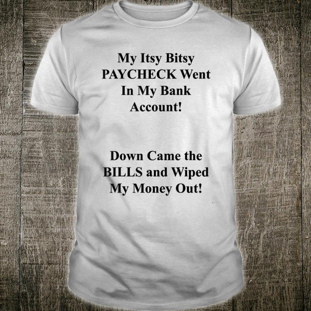 Money Issues Shirt