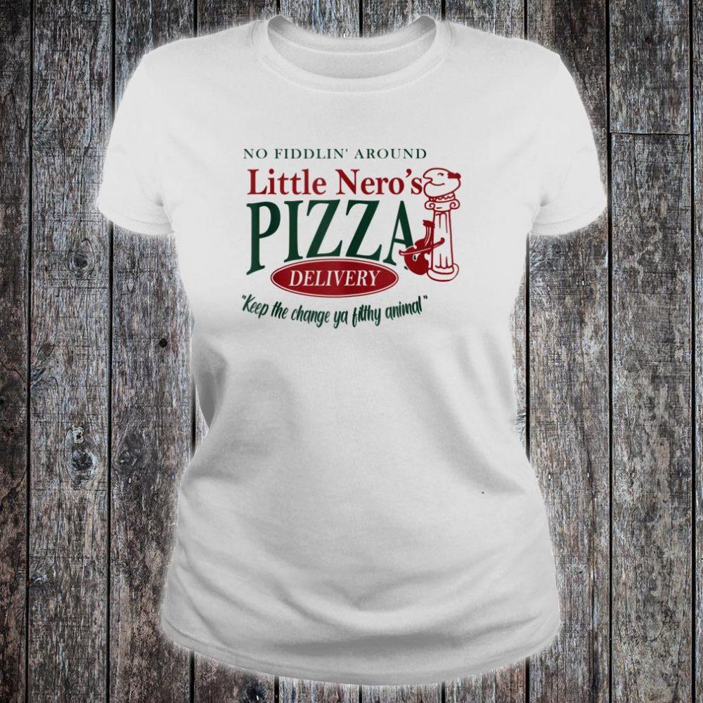 No Fiddlin'-Around Little Nero's-Pizza Shirt ladies tee