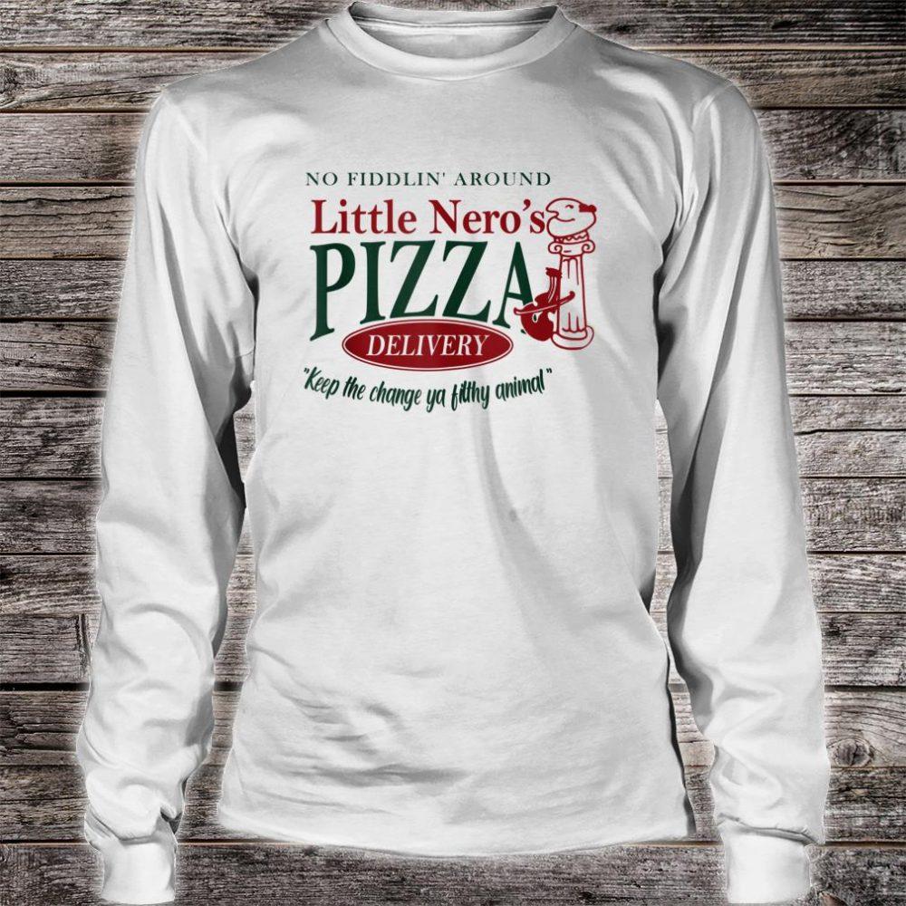 No Fiddlin'-Around Little Nero's-Pizza Shirt long sleeved