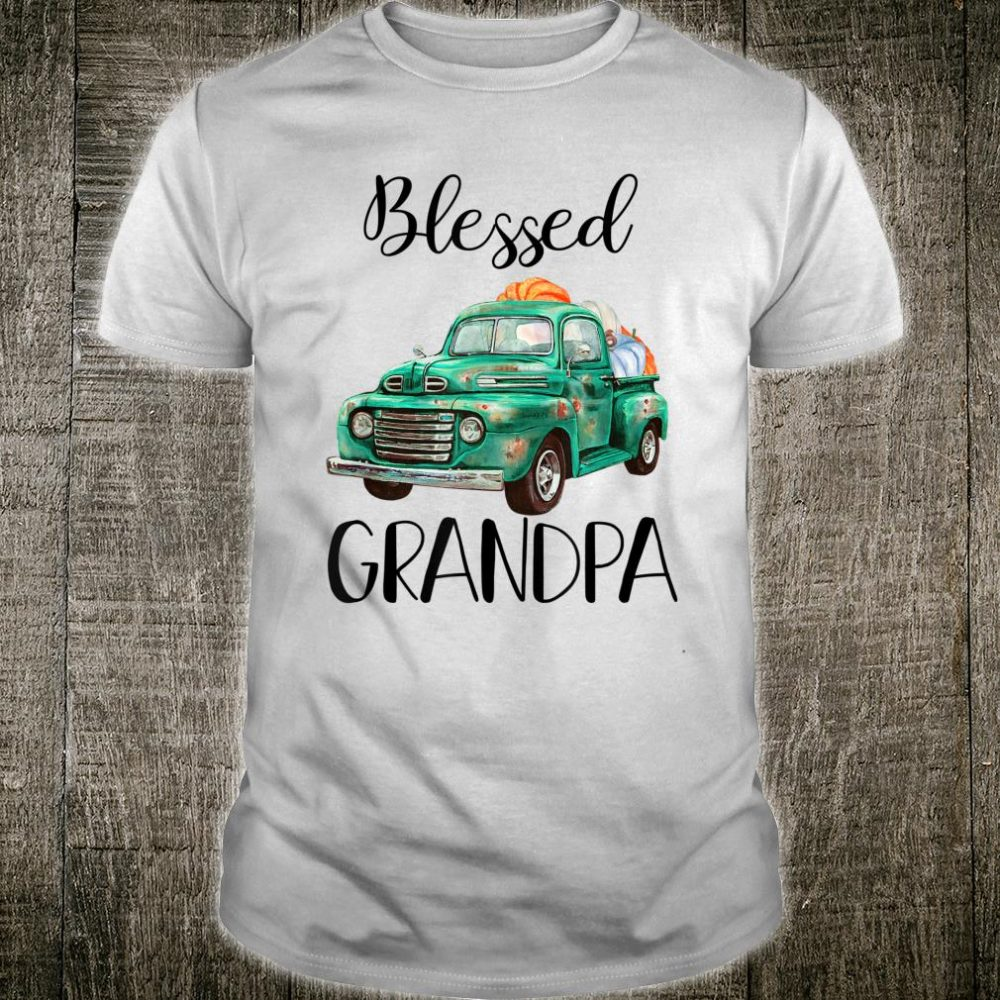 Old Truck Blessed Grandpa Thanksgiving Shirt