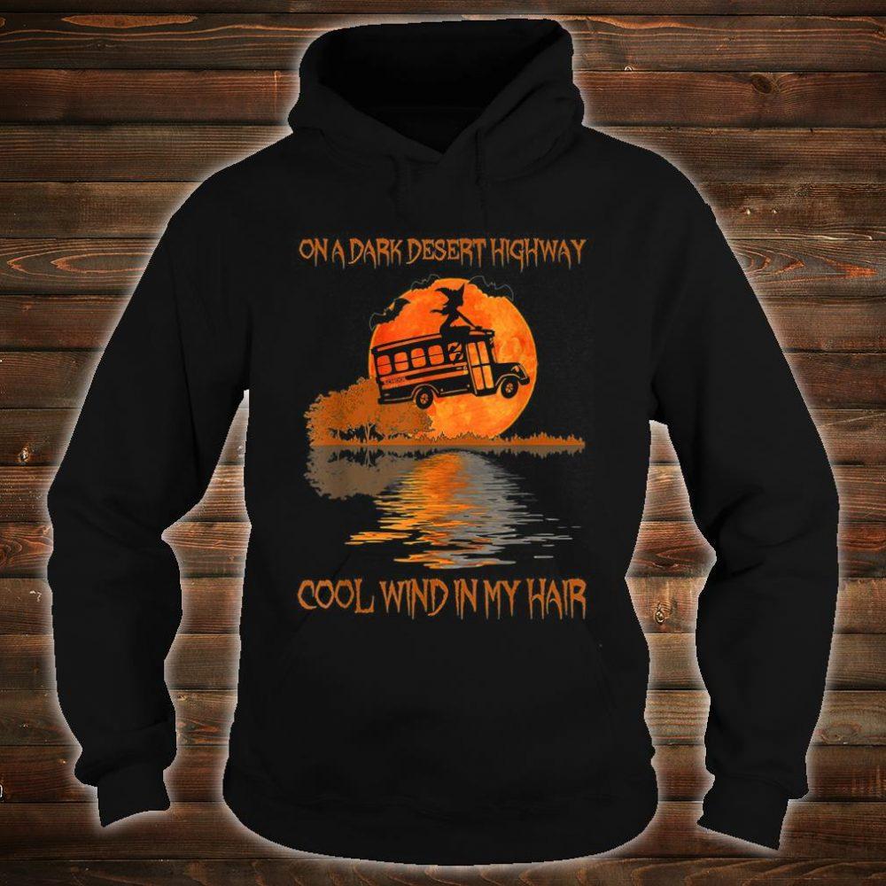One Dark Desert Highway Cool Wind In My Hair Shirt hoodie