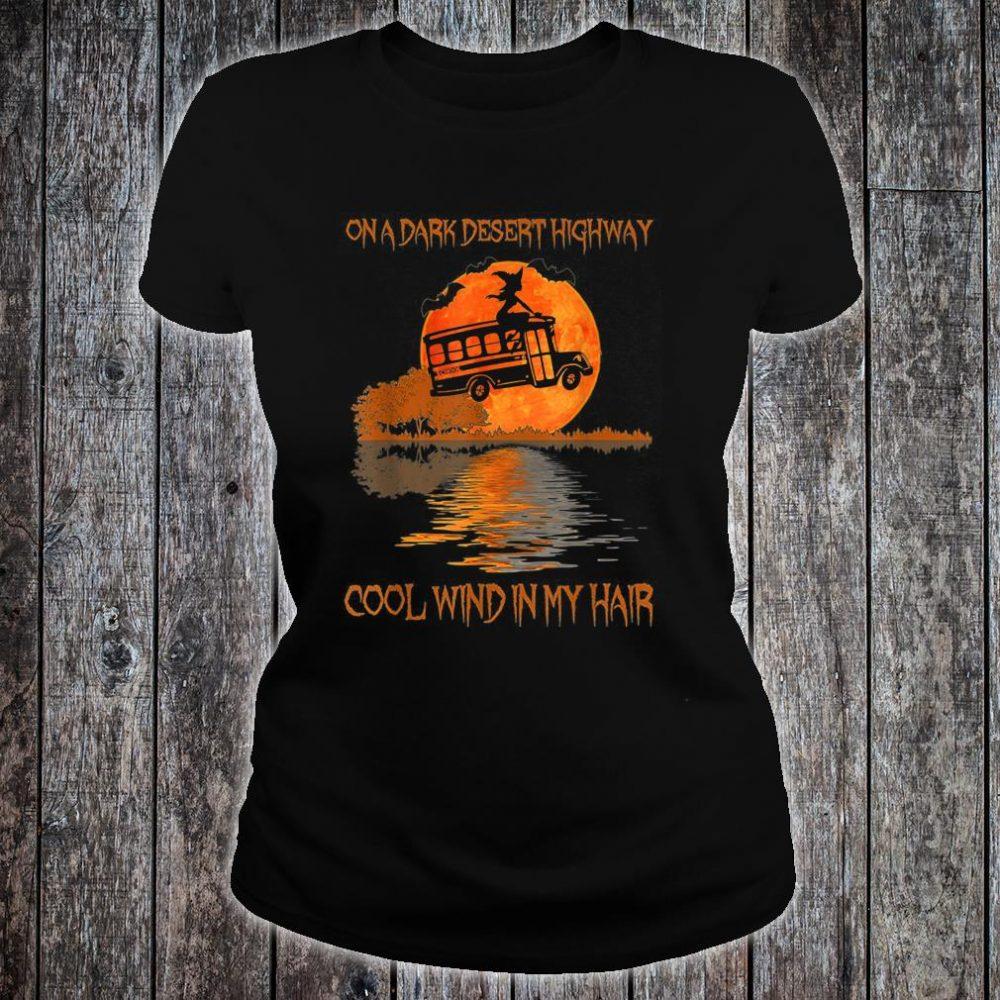 One Dark Desert Highway Cool Wind In My Hair Shirt ladies tee