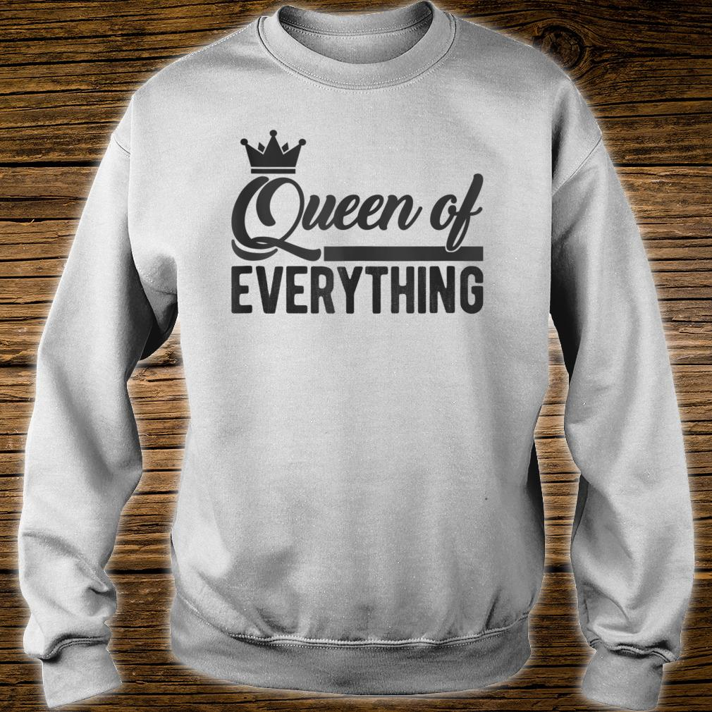 Queen of Everything Shirt sweater
