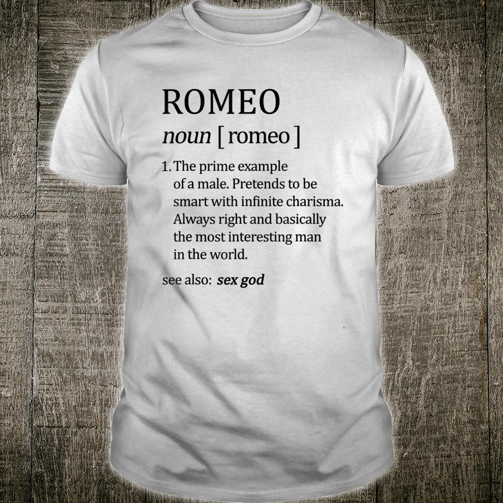 Romeo Definition Custom Adult First Name Shirt