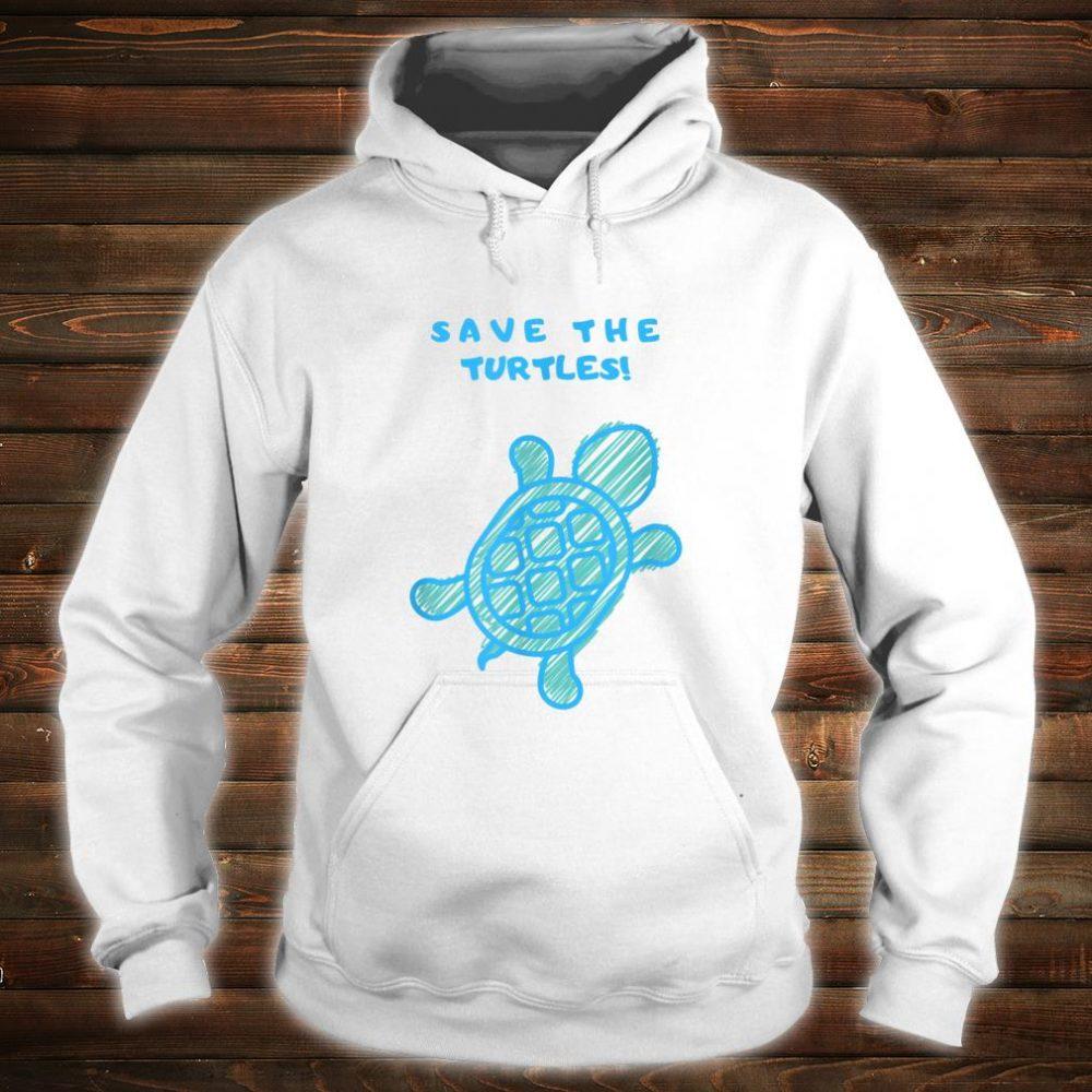 Save the turtles Shirt hoodie