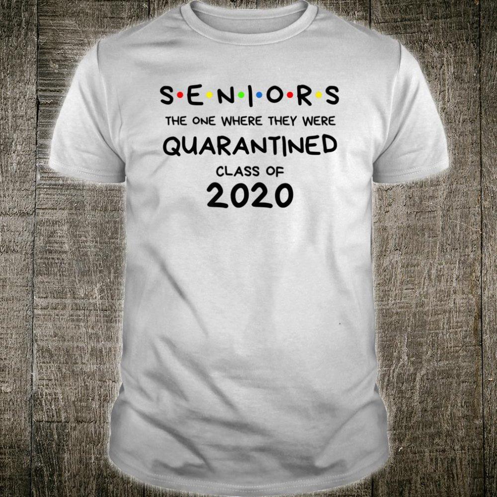 Seniors Quarantined Class of 2020 Shirt