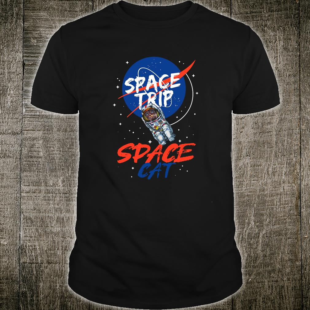 Space trip space cat shirt