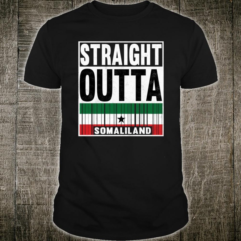 Straight Outta Somaliland Proud Patriot Shirt