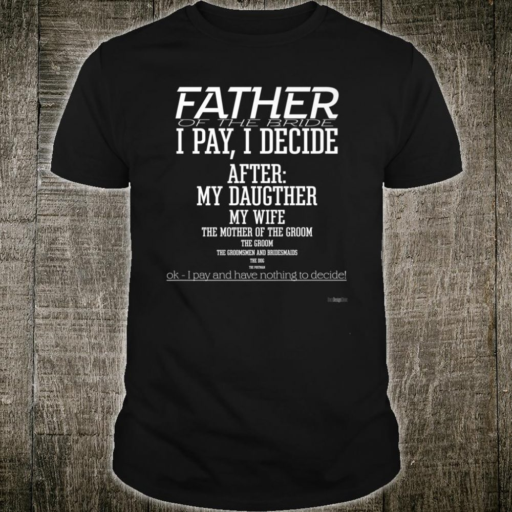 The Father Of The Bride Shirt