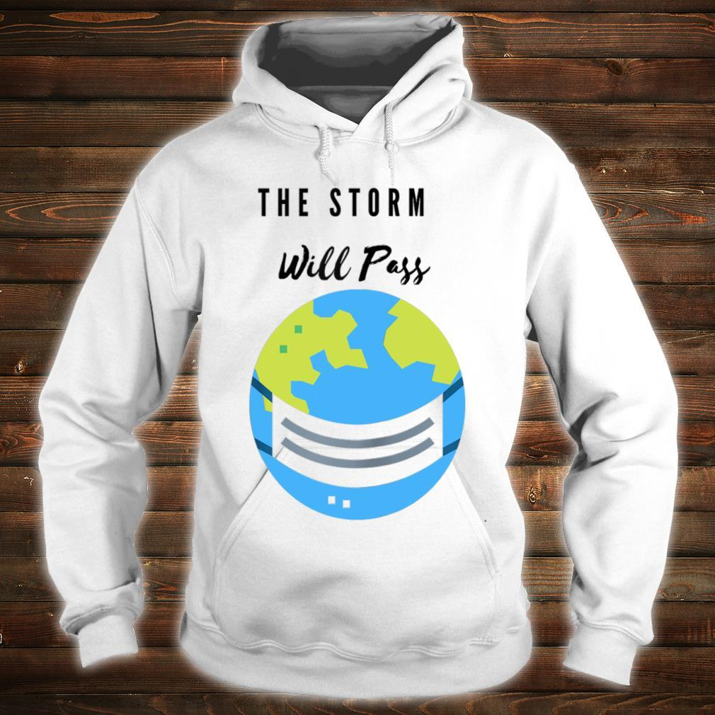 """""""The Storm Will Pass Apparel Shirt hoodie"""