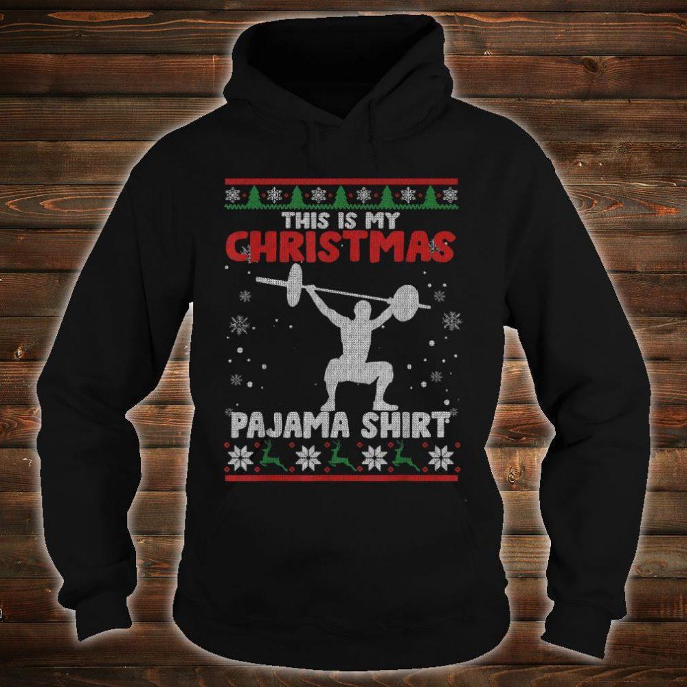 This Is My Christmas Pajama Shirt Powerlifting Sweater Shirt hoodie