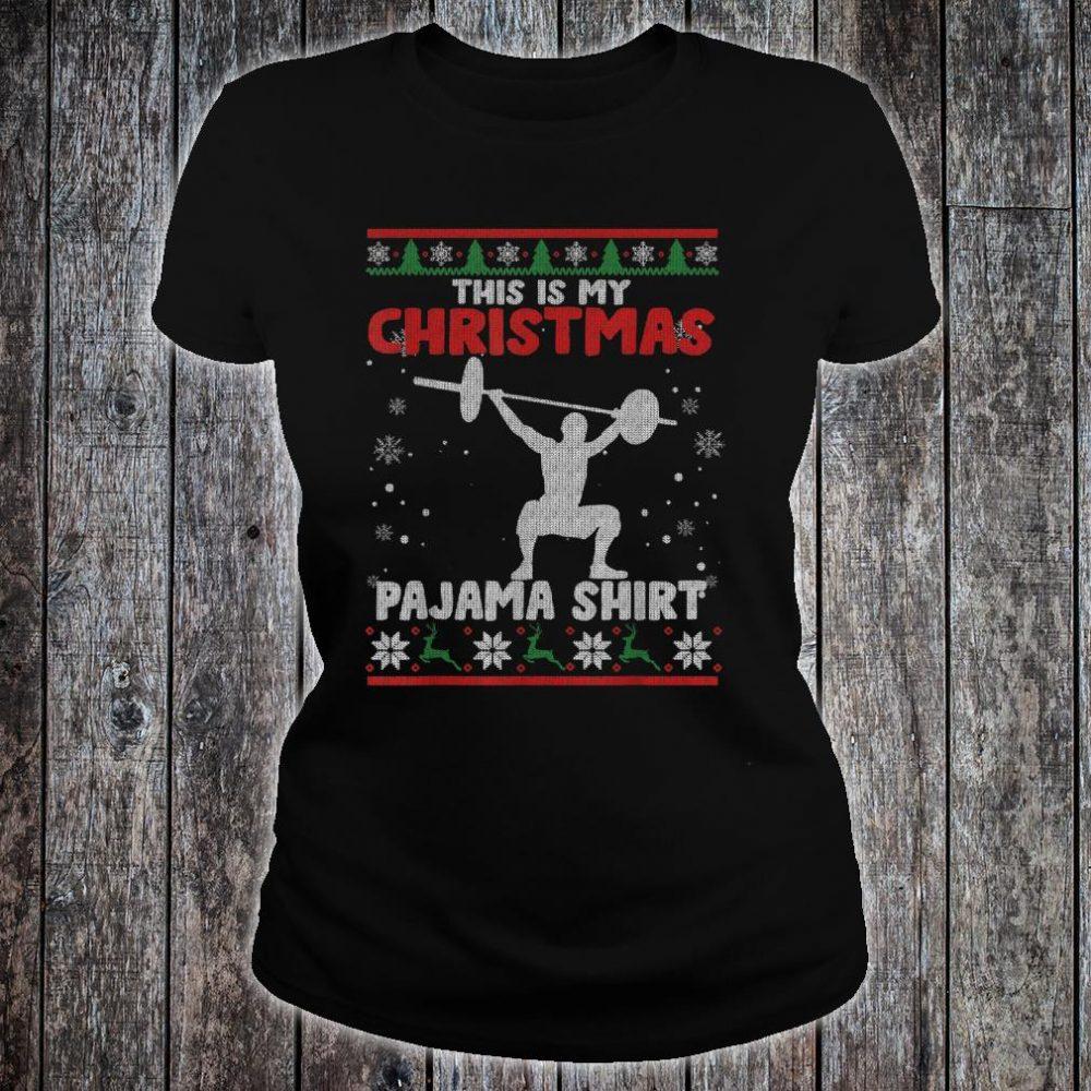 This Is My Christmas Pajama Shirt Powerlifting Sweater Shirt ladies tee
