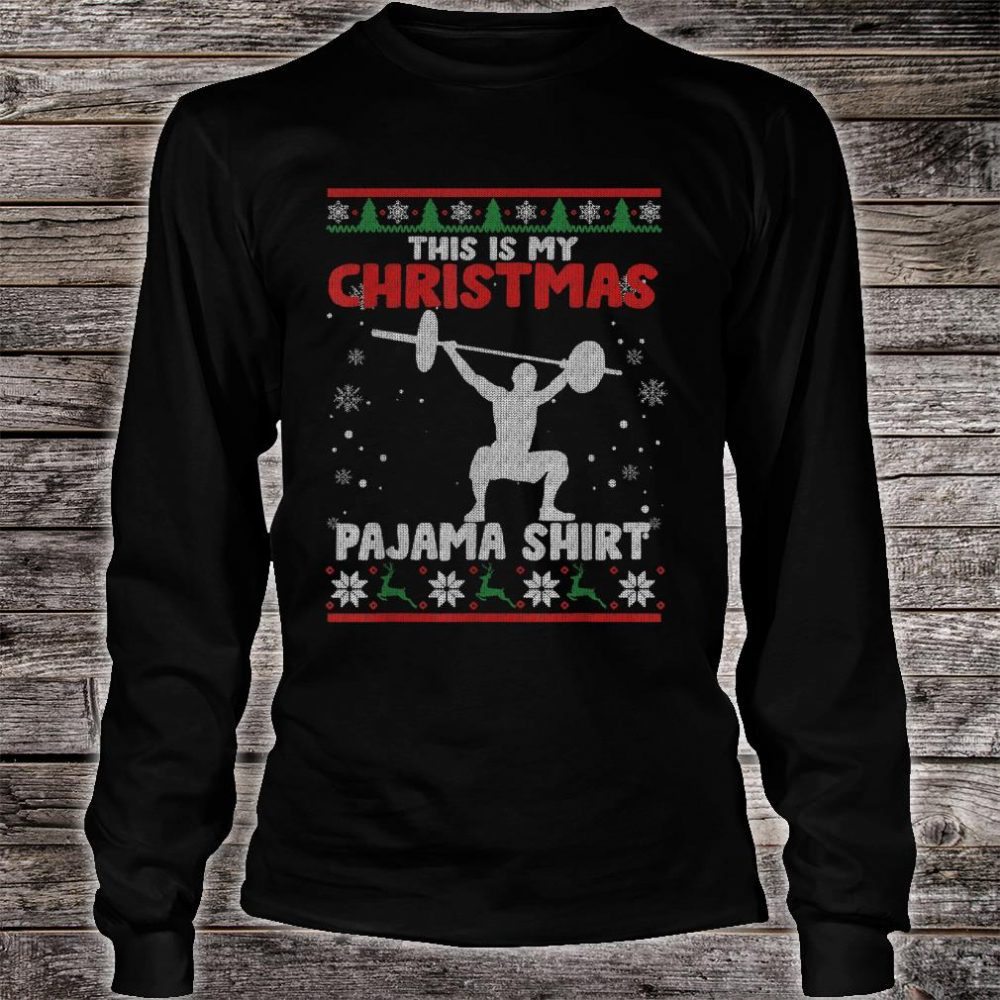 This Is My Christmas Pajama Shirt Powerlifting Sweater Shirt long sleeved