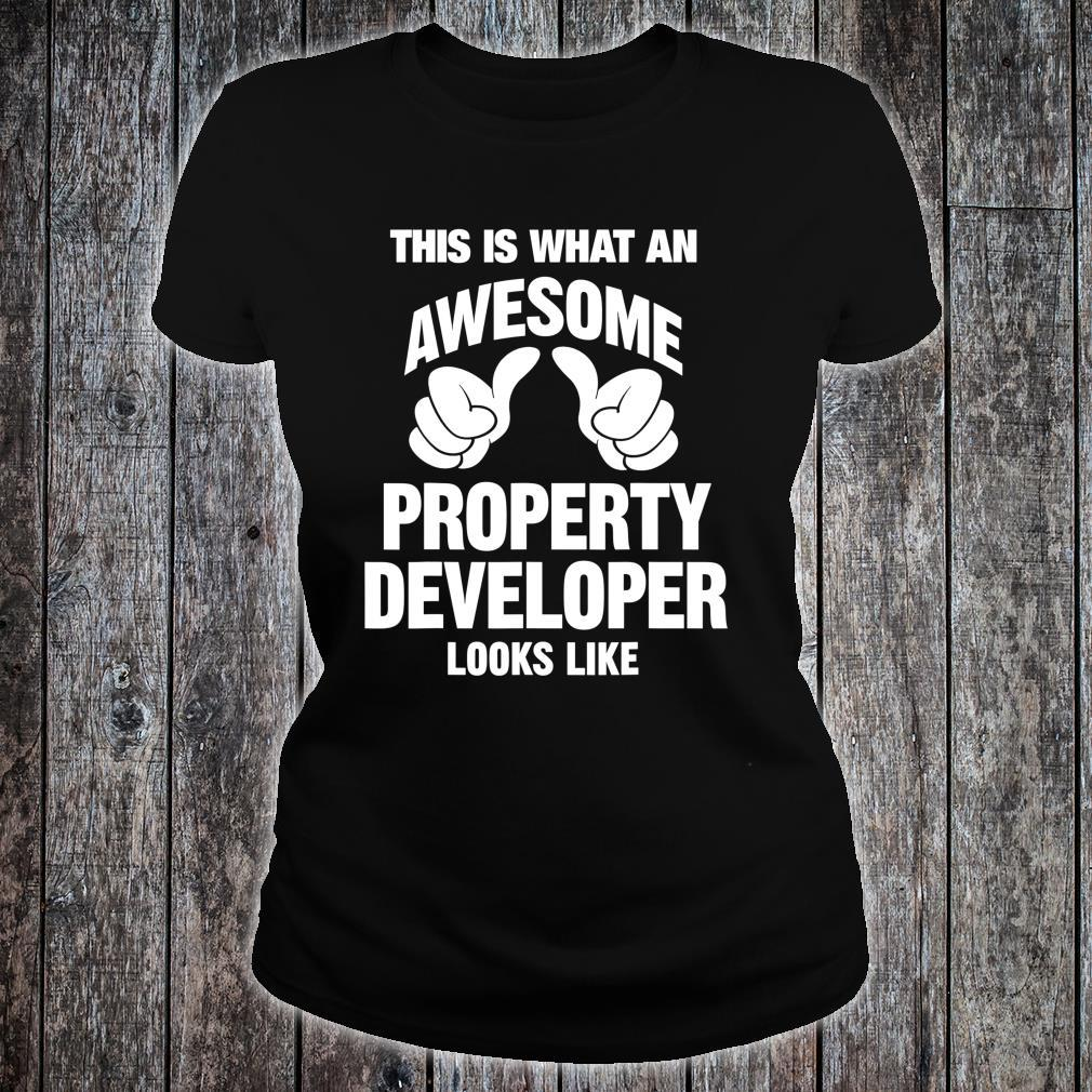 This Is What An Property Developer Awesome Looks Like Shirt ladies tee