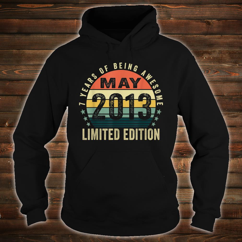 Vintage May 2013 Clothes 7 Years Old Shirt hoodie