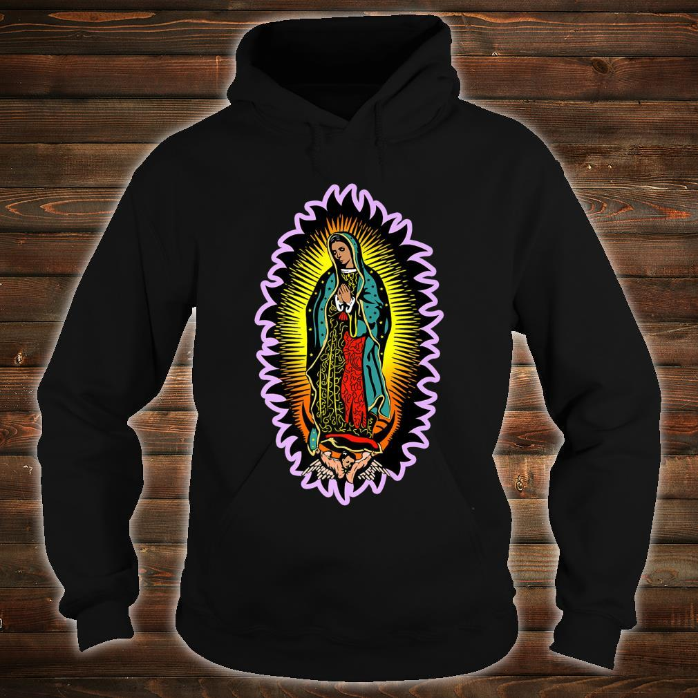 Virgin Mary Our Lady of Guadalupe Catholic Shirt hoodie