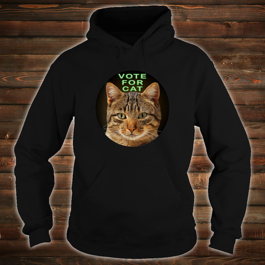 Vote For Cat Shirt hoodie