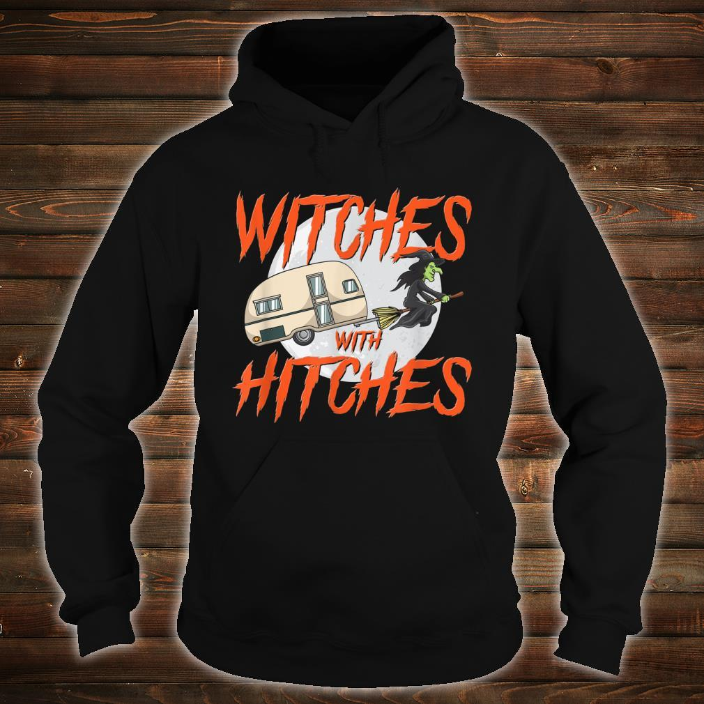 Witches With Hitches Camping Caravan Halloween Witch Shirt hoodie