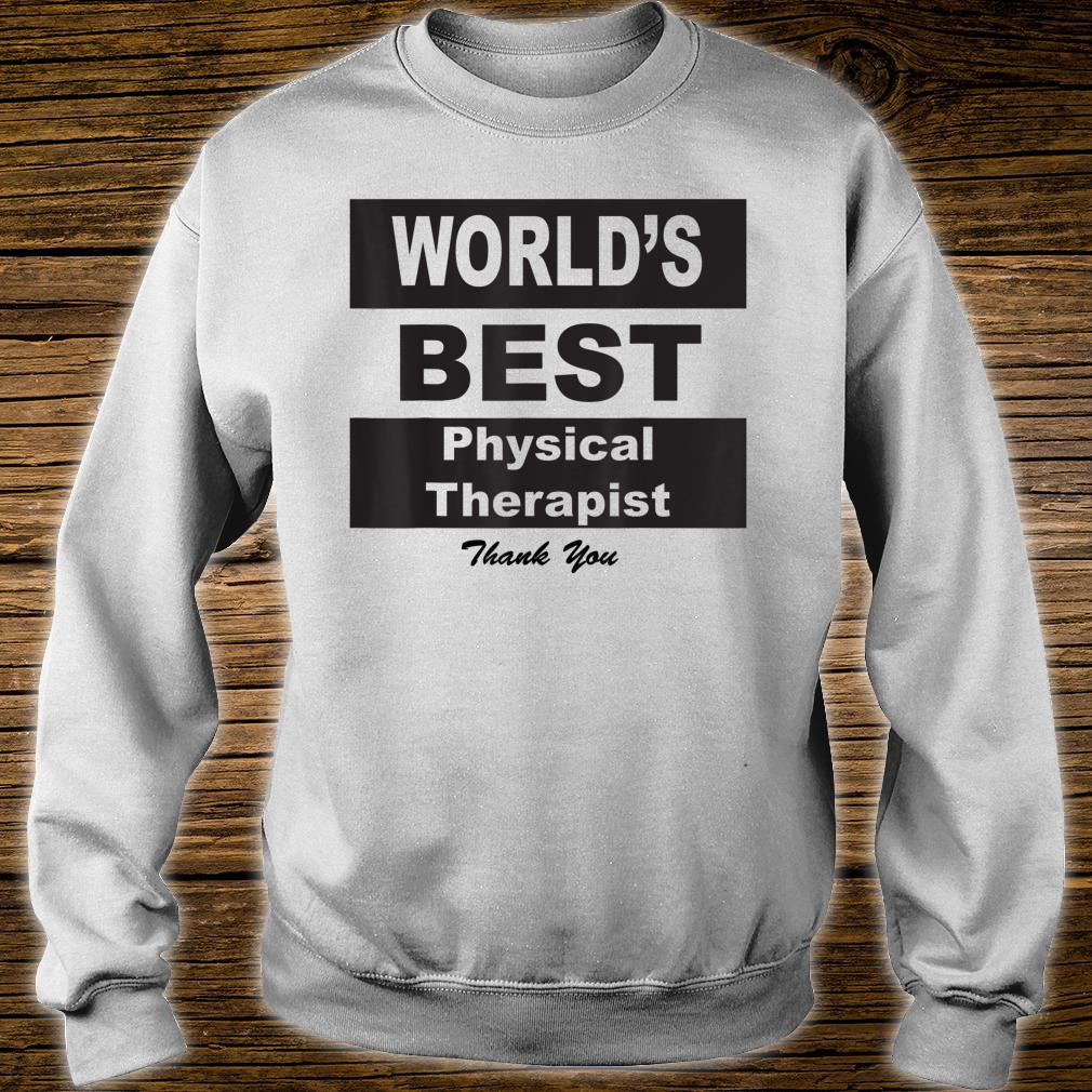 Hoodie Sweatshirt Forever Title Physical Therapist Tee Shirt